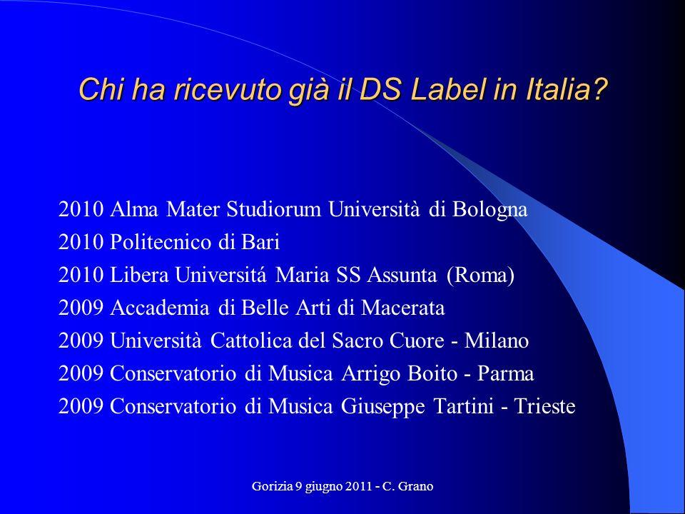 Gorizia 9 giugno 2011 - C. Grano Chi ha ricevuto già il DS Label in Italia.