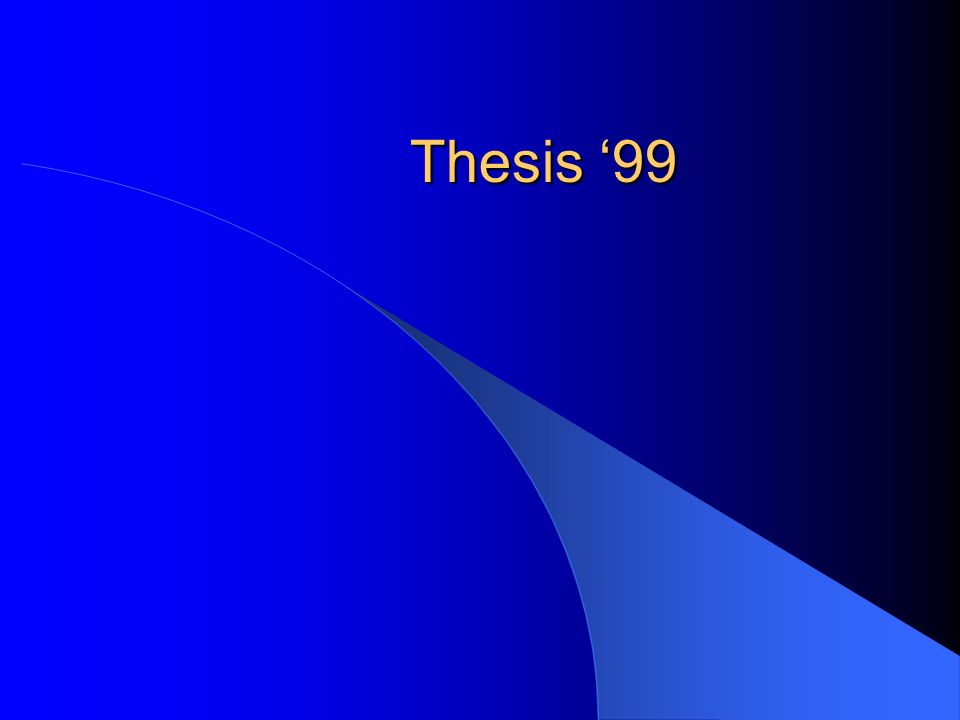 Thesis 99