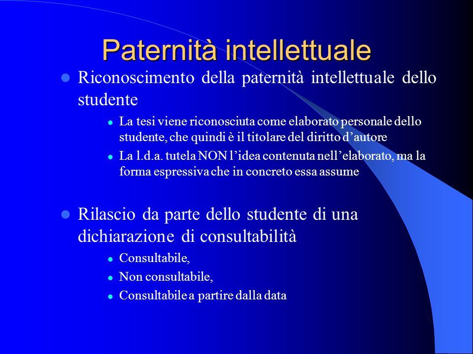 Paternità intellettuale Riconoscimento della paternità intellettuale dello studente La tesi viene riconosciuta come elaborato personale dello studente