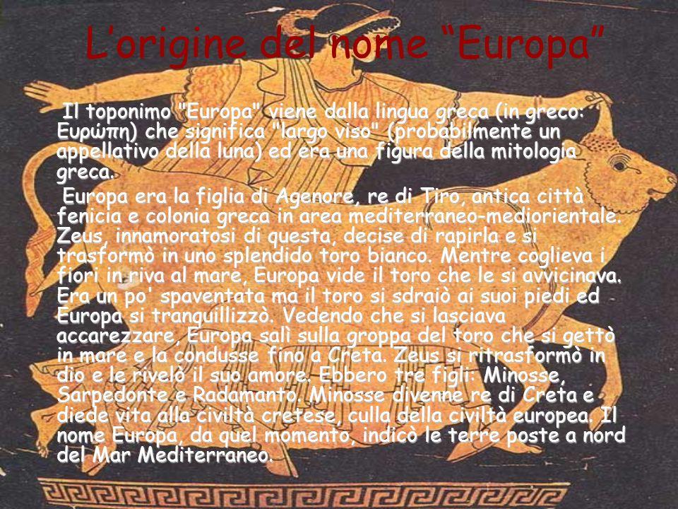 Lorigine del nome Europa Il toponimo