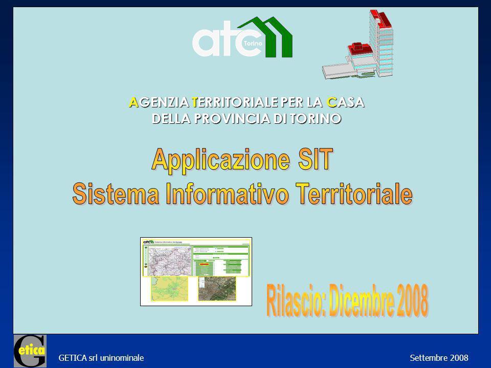 GETICA srl uninominale Settembre 2008 AGENZIA TERRITORIALE PER LA CASA DELLA PROVINCIA DI TORINO