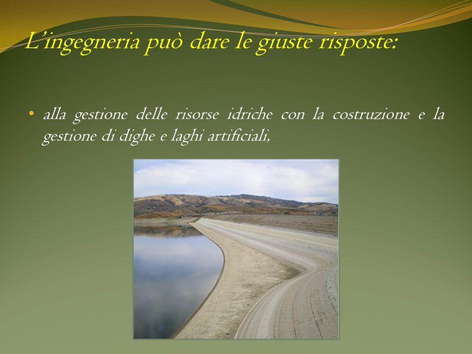 Lingegneria può dare le giuste risposte: alla gestione delle risorse idriche con la costruzione e la gestione di dighe e laghi artificiali, Foto della