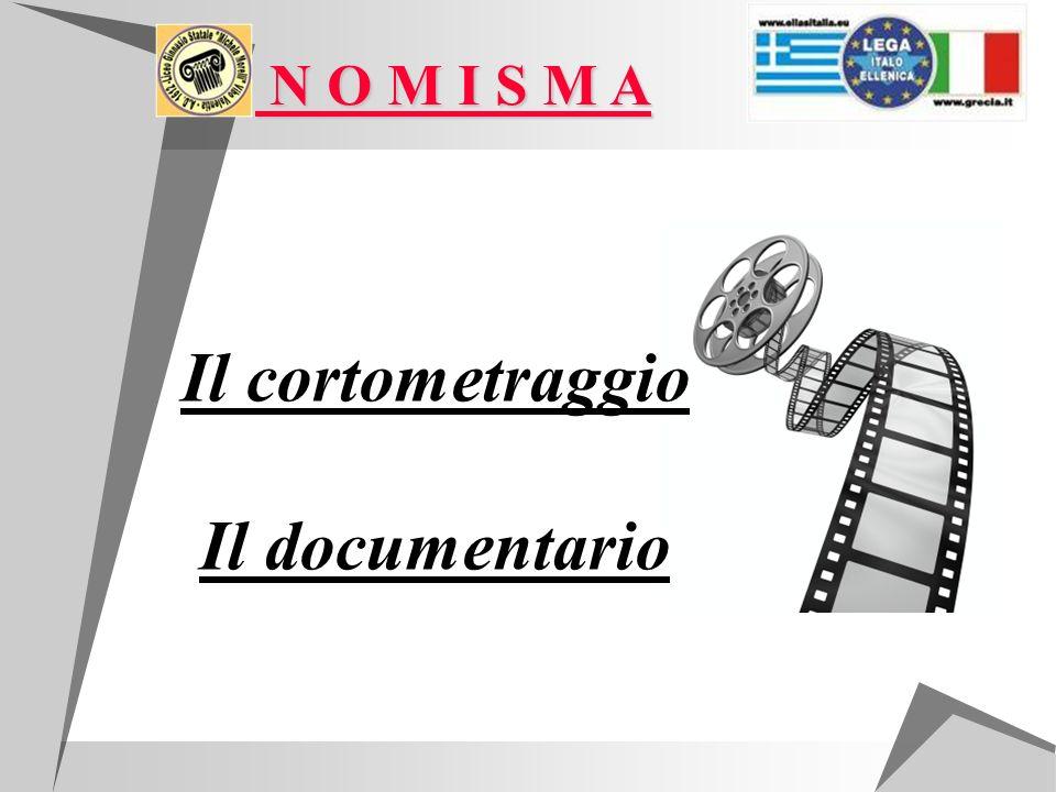 N O M I S M A N O M I S M A Il cortometraggio Il documentario