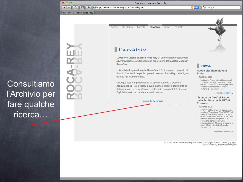 Vediamo un es.: si entra nel sito internet di Archivi Roca- Rey partendo dalla Home page (come utente che accede alla parte pubblica). Visitiamo il Me