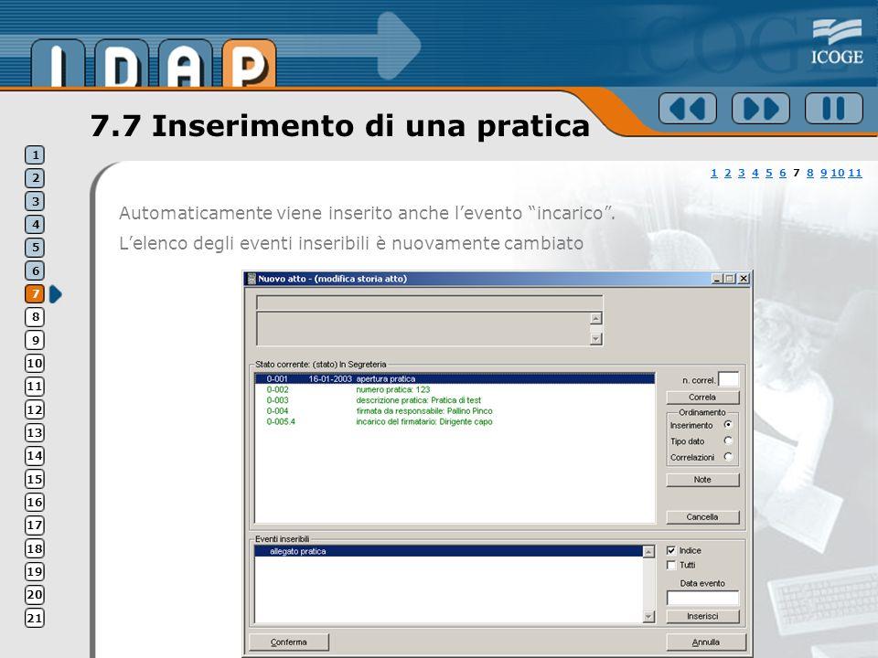 7.7 Inserimento di una pratica Automaticamente viene inserito anche levento incarico.