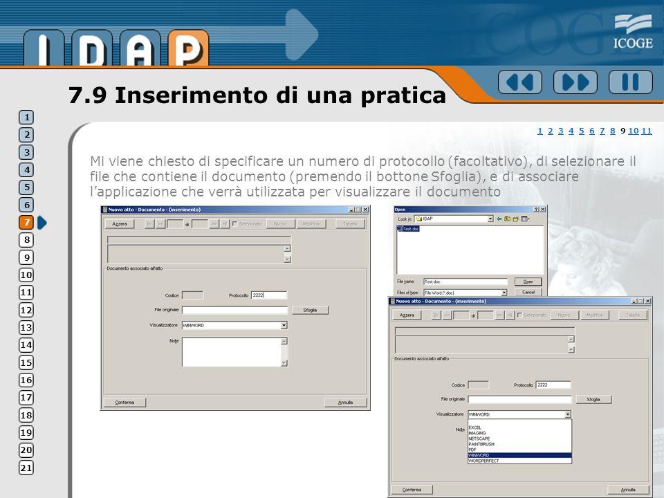 7.9 Inserimento di una pratica Mi viene chiesto di specificare un numero di protocollo (facoltativo), di selezionare il file che contiene il documento