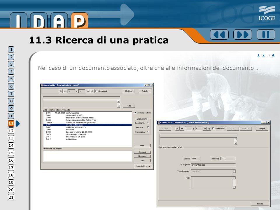 11.3 Ricerca di una pratica Nel caso di un documento associato, oltre che alle informazioni del documento … 11 2 3 424 1 2 3 4 5 6 7 8 9 10 11 12 13 1