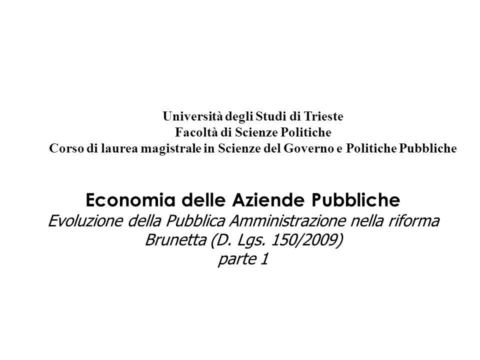 Economia delle Aziende Pubbliche Evoluzione della Pubblica Amministrazione nella riforma Brunetta (D.