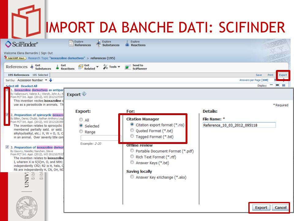 Biblioteca di Scienze del Farmaco Biblioteca del Polo centrale di Medicina IMPORT DA BANCHE DATI: SCIFINDER