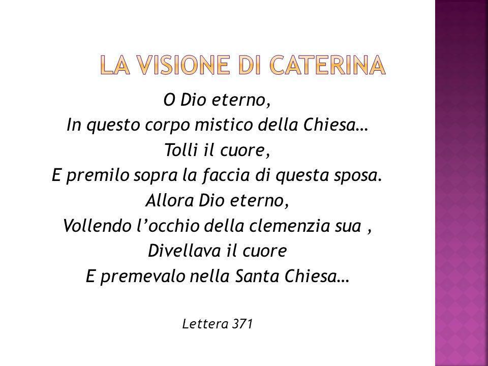 … Io ho consumato e dato la vita nella Chiesa e per la Chiesa Santa, la quale cosa mi è singolarissima grazia … Raimondo da Capua, S.