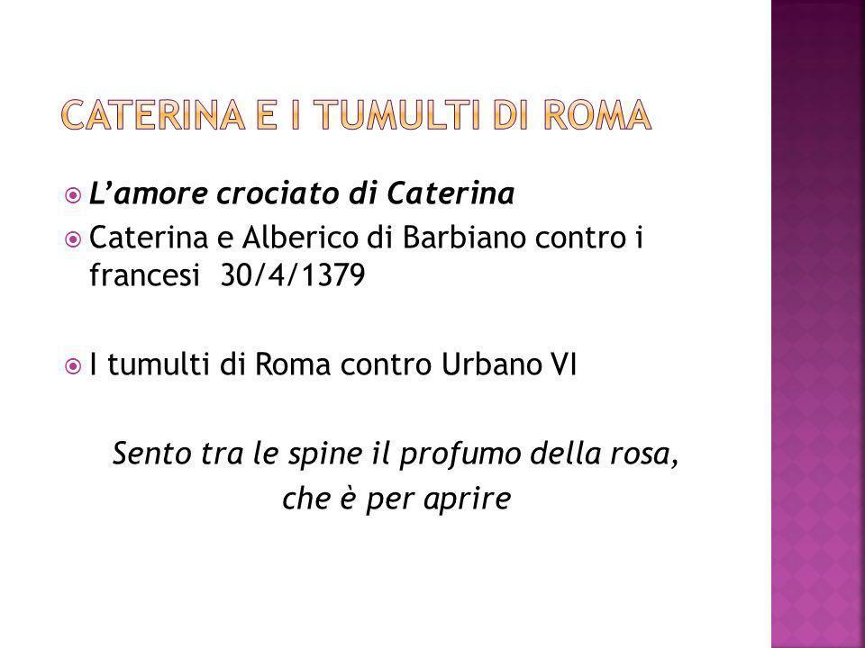 ROMA 29 aprile del 1380 Caterina muore a trentatré anni Sangue! Sangue!Sangue!