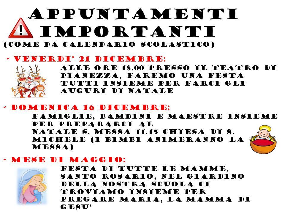 APPUNTAMENTI IMPORTANTI -USCITE DIDATTICHE: (gita scolastica, visite musei, spettacoli teatrali, Contributo per lavoretti) COSTO PREVISTOA CARICO DELLE FAMIGLIE Circa 65 EURO per lanno scolastico 2012/2013 -Uscita extrascolastica (facoltativa) Soggiorno bimbi verdi (minimo 20 bambini): Nel mese di giugno, in data da concordarsi, verra organizzato il soggiorno al mare, costo previsto dai 130 ai 150 euro.