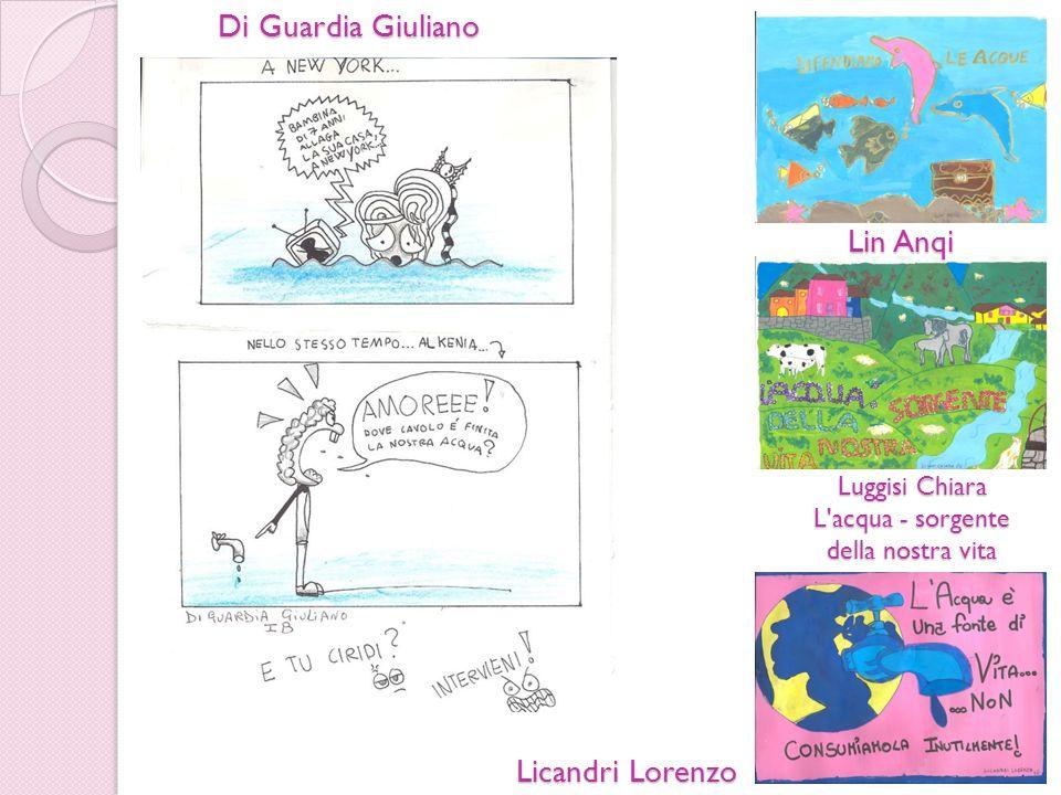 Licandri Lorenzo Lin Anqi Luggisi Chiara L'acqua - sorgente della nostra vita Di Guardia Giuliano