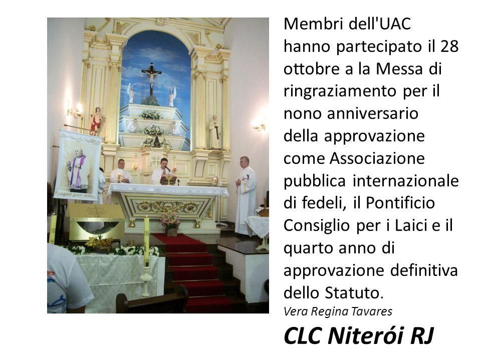 Membri dell UAC hanno partecipato il 28 ottobre a la Messa di ringraziamento per il nono anniversario della approvazione come Associazione pubblica internazionale di fedeli, il Pontificio Consiglio per i Laici e il quarto anno di approvazione definitiva dello Statuto.