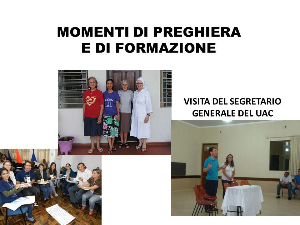 MOMENTI DI PREGHIERA E DI FORMAZIONE VISITA DEL SEGRETARIO GENERALE DEL UAC