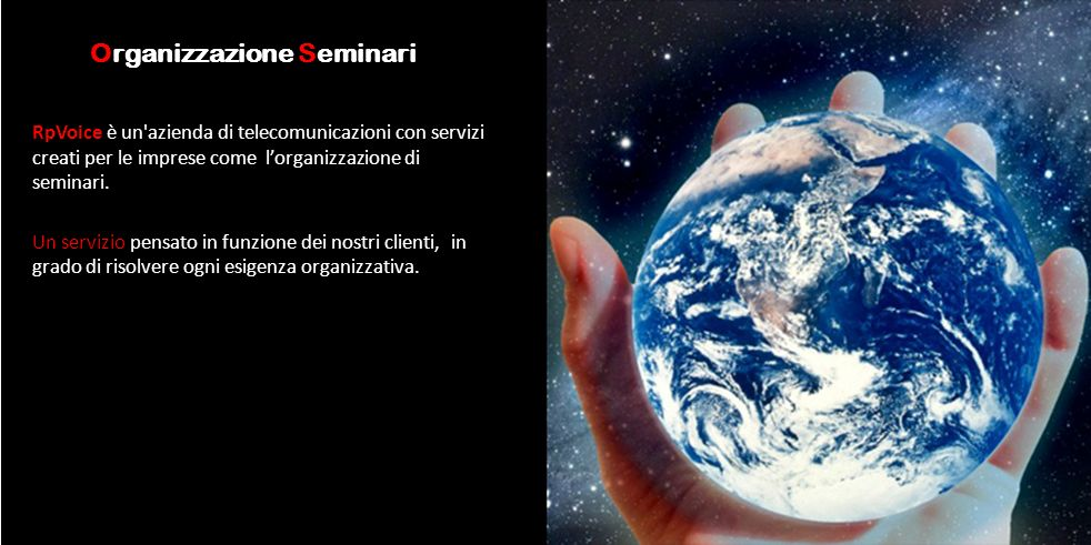 Organizzazione Seminari RpVoice è un'azienda di telecomunicazioni con servizi creati per le imprese come lorganizzazione di seminari. Un servizio pens