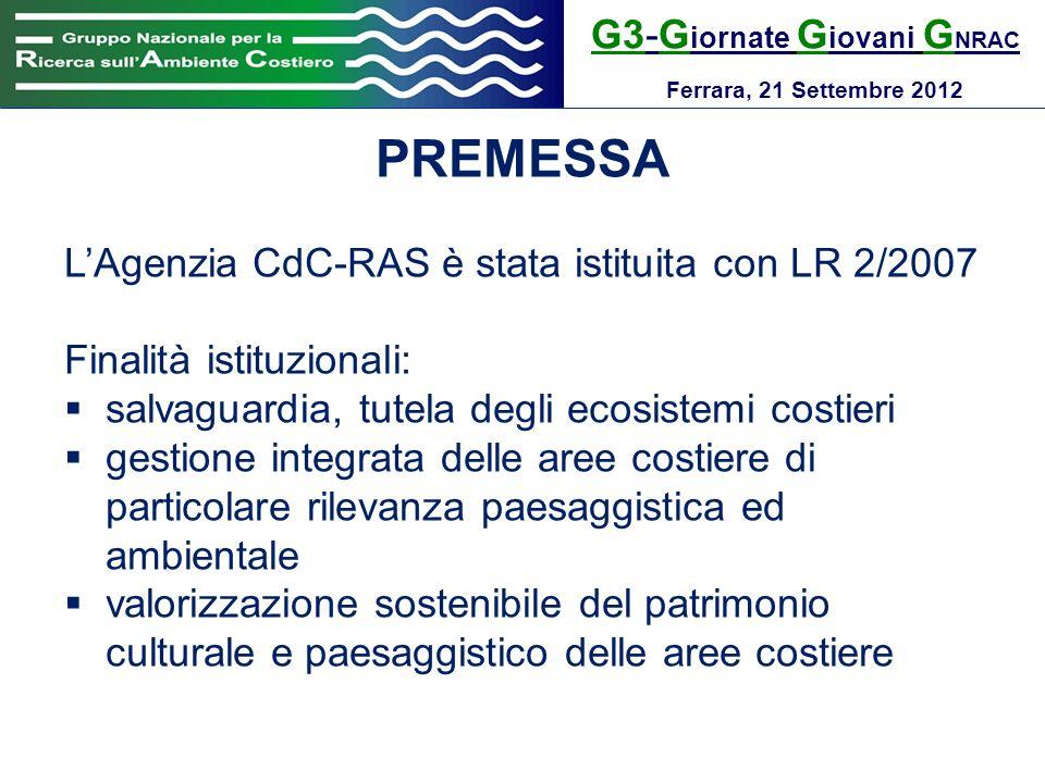 G3-G iornate G iovani G NRAC Ferrara, 21 Settembre 2012 INTRODUZIONE Nel 2011 sono stati affidati alla CdC 15 siti (fari, semafori, vedette costiere) al fine di: provvedere allelaborazione di un programma di valorizzazione assicurare la loro gestione anche attraverso procedure ad evidenza pubblica (es.