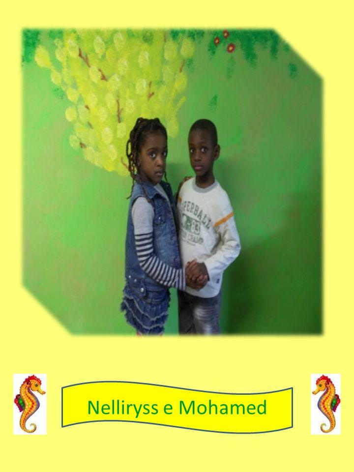 Nelliryss e Mohamed