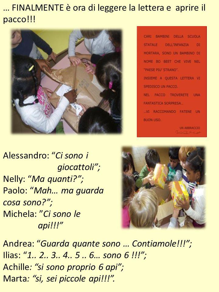 … FINALMENTE è ora di leggere la lettera e aprire il pacco!!! Alessandro: Ci sono i giocattoli; Nelly: Ma quanti?; Paolo: Mah… ma guarda cosa sono?; M