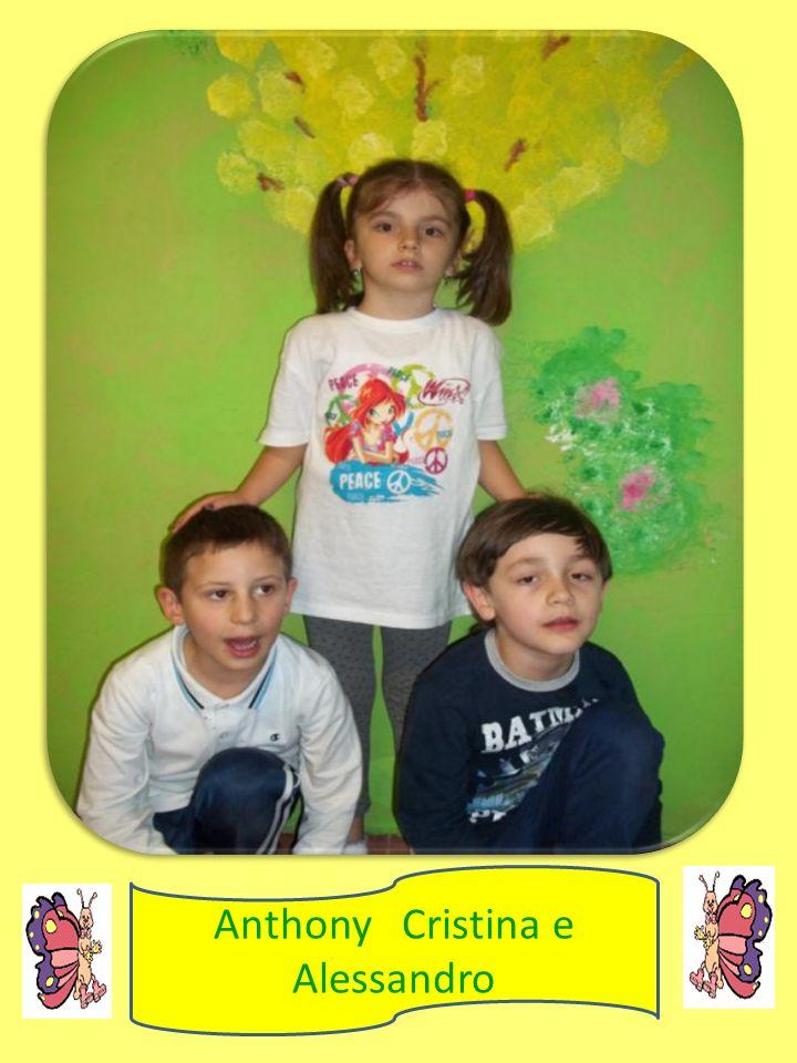 Anthony Cristina e Alessandro