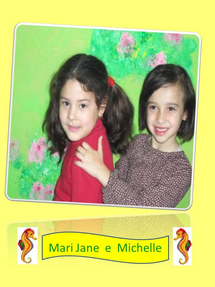 Mari Jane e Michelle