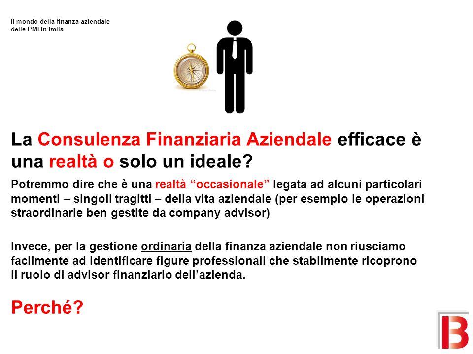 La Consulenza Finanziaria Aziendale efficace è una realtà o solo un ideale.