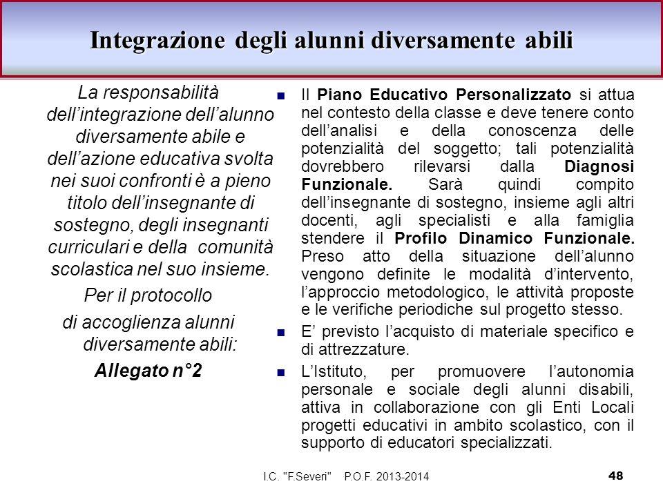 La responsabilità dellintegrazione dellalunno diversamente abile e dellazione educativa svolta nei suoi confronti è a pieno titolo dellinsegnante di s