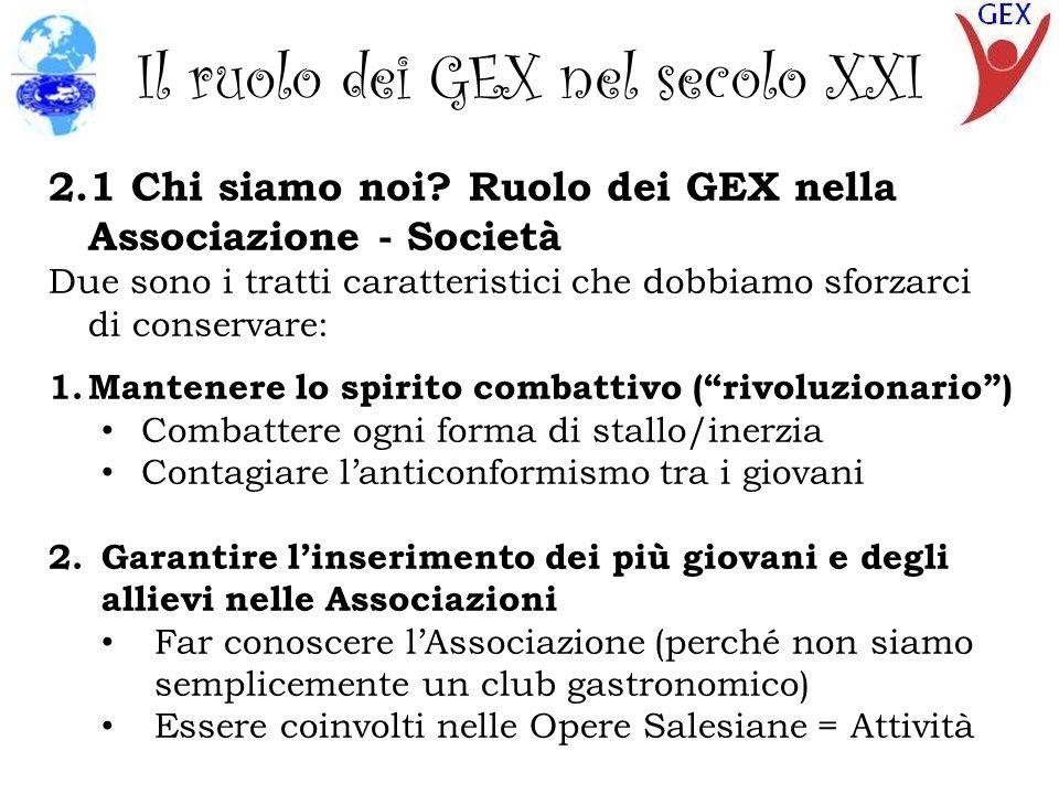 Il ruolo dei GEX nel secolo XXI 2.1 Chi siamo noi.