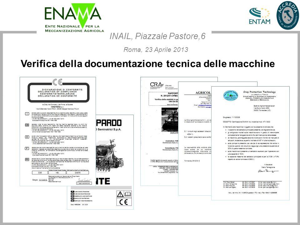 Verifica della documentazione tecnica delle macchine INAIL, Piazzale Pastore,6 Roma, 23 Aprile 2013