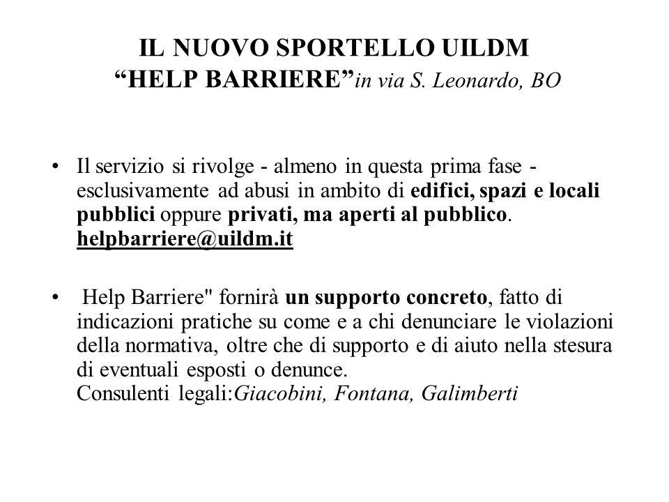 IL NUOVO SPORTELLO UILDM HELP BARRIERE in via S.