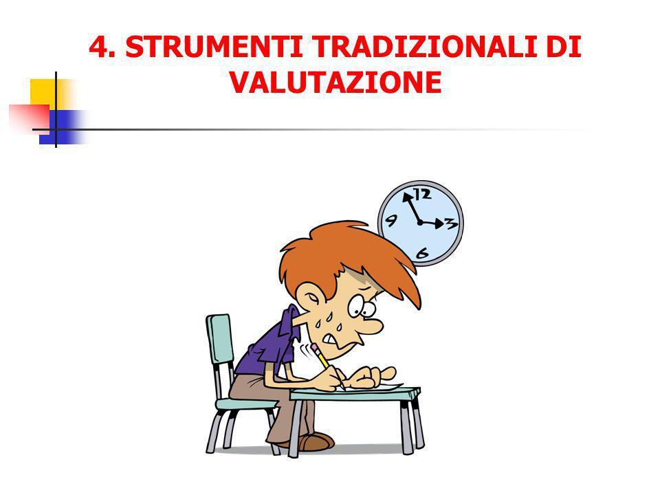 4. STRUMENTI TRADIZIONALI DI VALUTAZIONE