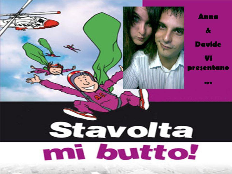 Anna & Davide Vi presentano...