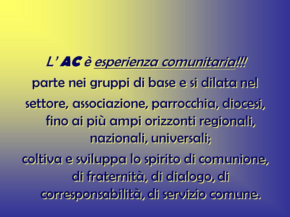 L AC è esperienza comunitaria!!.