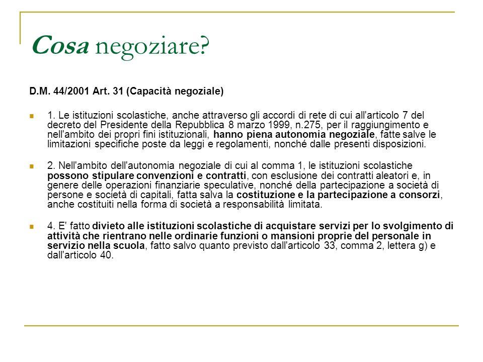 Come negoziare.D.M. 44/2001 Art. 34 (Procedura ordinaria di contrattazione) 1.