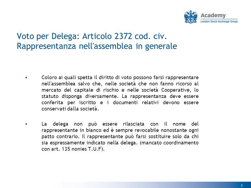 2 Voto per Delega: Articolo 2372 cod. civ.