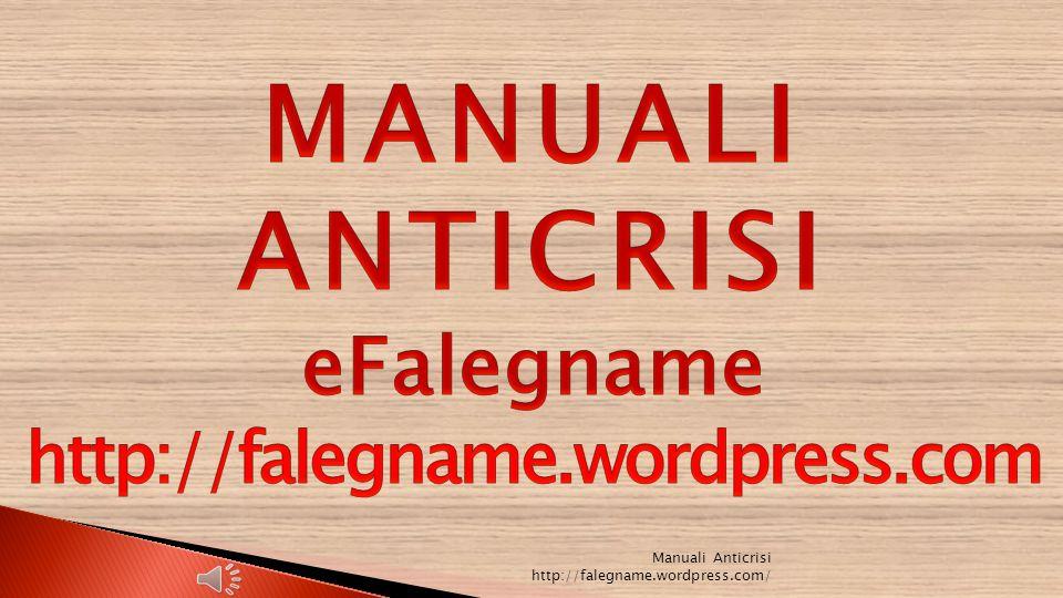 Manuali Anticrisi http://falegname.wordpress.com/