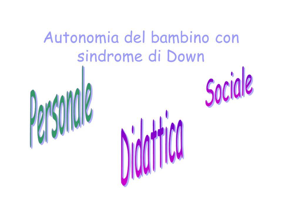 Autonomia del bambino con sindrome di Down