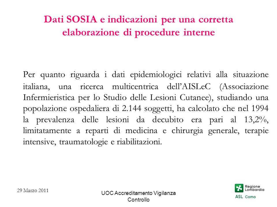 UOC Accreditamento Vigilanza Controllo Dati SOSIA e indicazioni per una corretta elaborazione di procedure interne Per quanto riguarda i dati epidemio