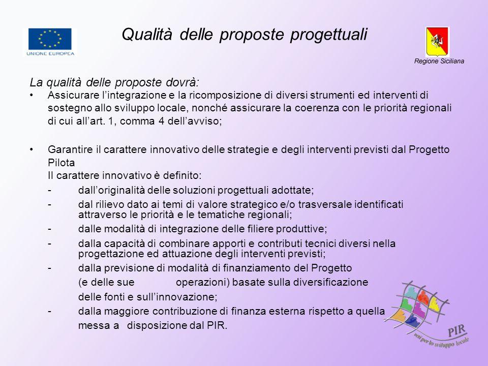 Qualità delle proposte progettuali Assicurare lintegrazione e la ricomposizione di diversi strumenti ed interventi di sostegno allo sviluppo locale, n