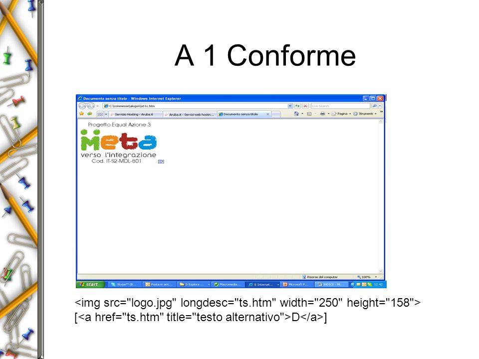 A 1 Conforme [ D ]