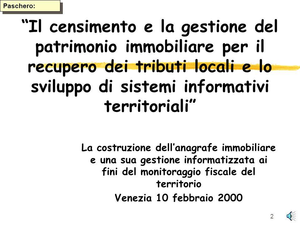 1 I.U.A.V. Istituto Universitario di Architettura di Venezia Diploma Universitario in Sistemi Informativi Territoriali Anna Paschero 10 febbraio 2000