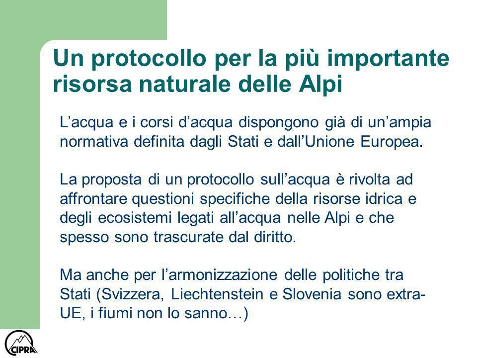 Un protocollo per la più importante risorsa naturale delle Alpi Lacqua e i corsi dacqua dispongono già di unampia normativa definita dagli Stati e dal