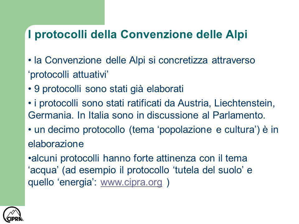 I protocolli della Convenzione delle Alpi la Convenzione delle Alpi si concretizza attraverso protocolli attuativi 9 protocolli sono stati già elabora