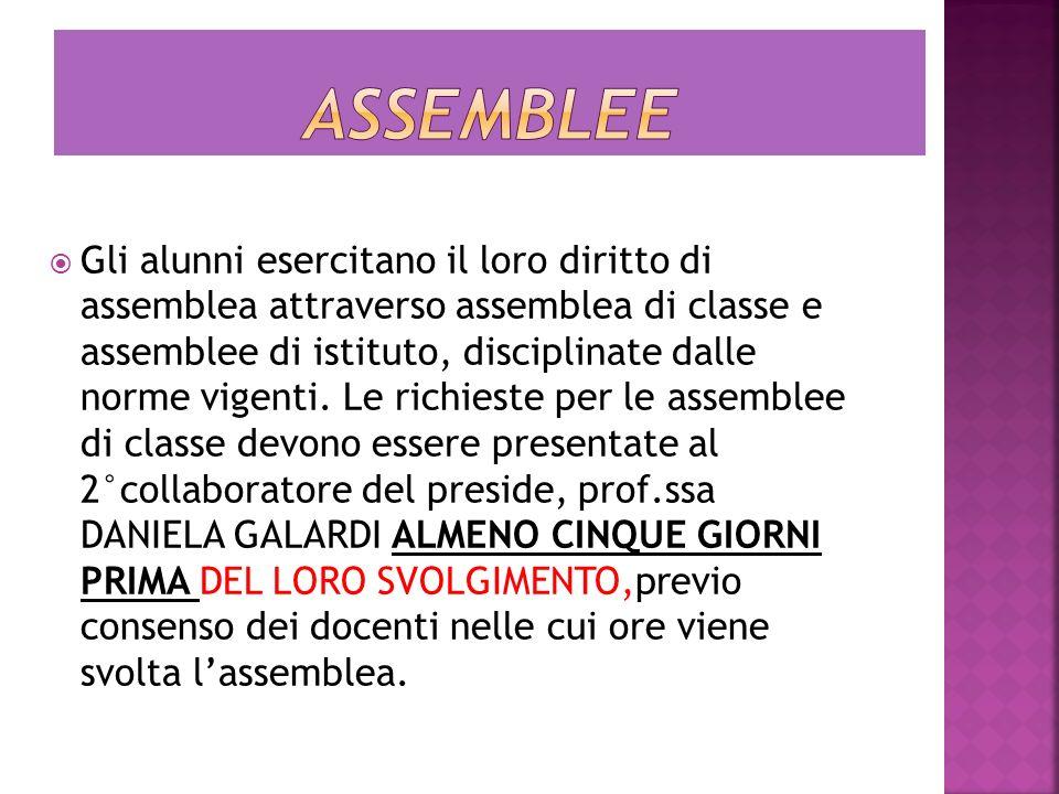 Gli alunni esercitano il loro diritto di assemblea attraverso assemblea di classe e assemblee di istituto, disciplinate dalle norme vigenti. Le richie