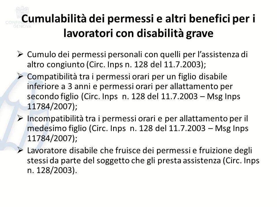 Cumulabilità dei permessi e altri benefici per i lavoratori con disabilità grave Cumulo dei permessi personali con quelli per lassistenza di altro con