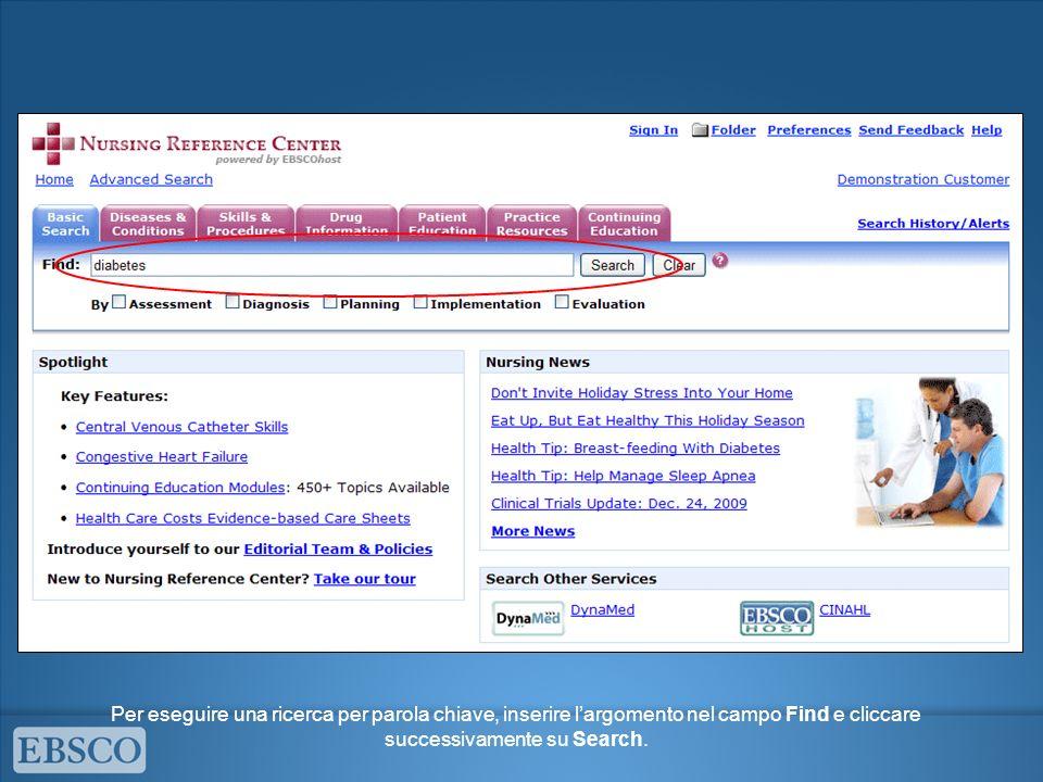 Per eseguire una ricerca per parola chiave, inserire largomento nel campo Find e cliccare successivamente su Search.
