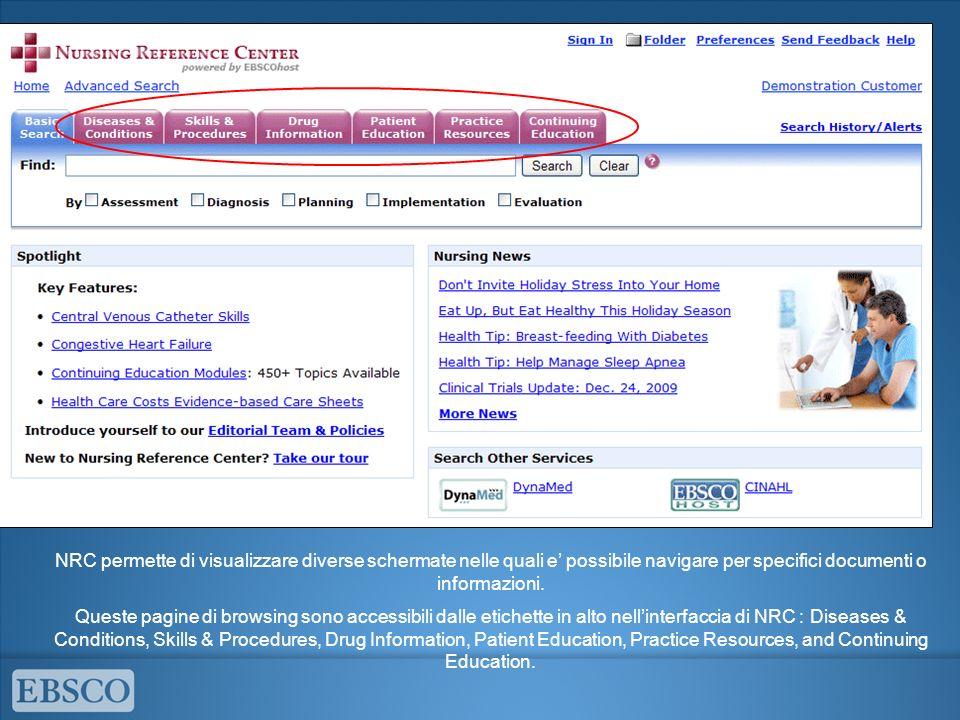 NRC permette di visualizzare diverse schermate nelle quali e possibile navigare per specifici documenti o informazioni. Queste pagine di browsing sono
