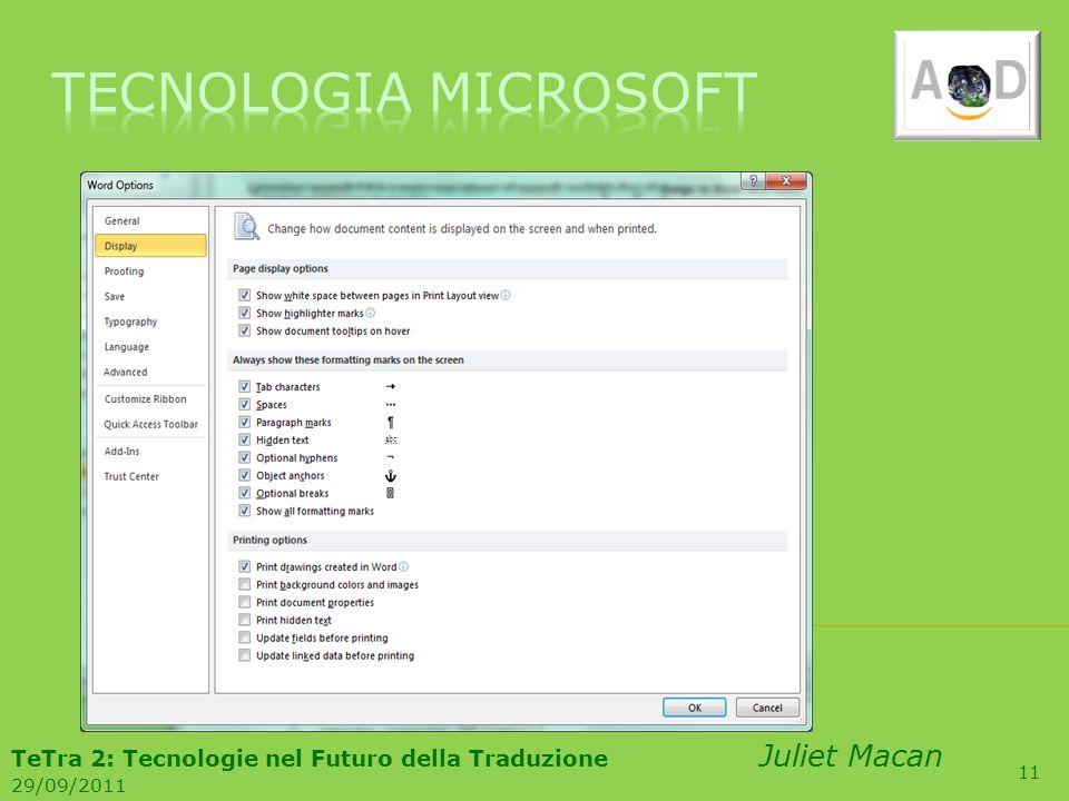 11 TeTra 2: Tecnologie nel Futuro della Traduzione Juliet Macan 29/09/2011