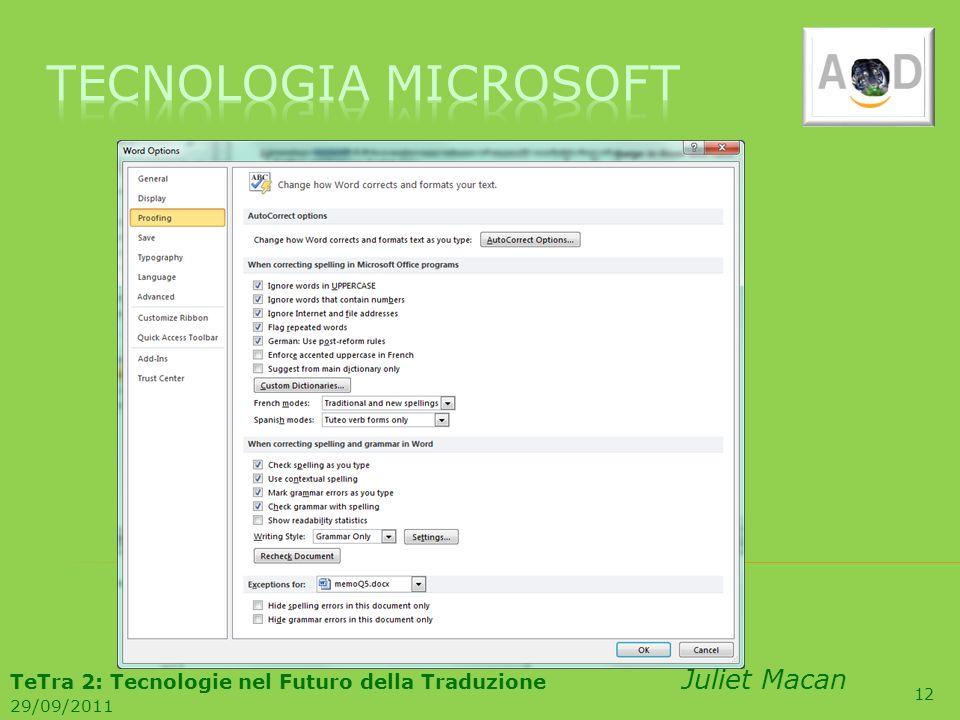 12 TeTra 2: Tecnologie nel Futuro della Traduzione Juliet Macan 29/09/2011