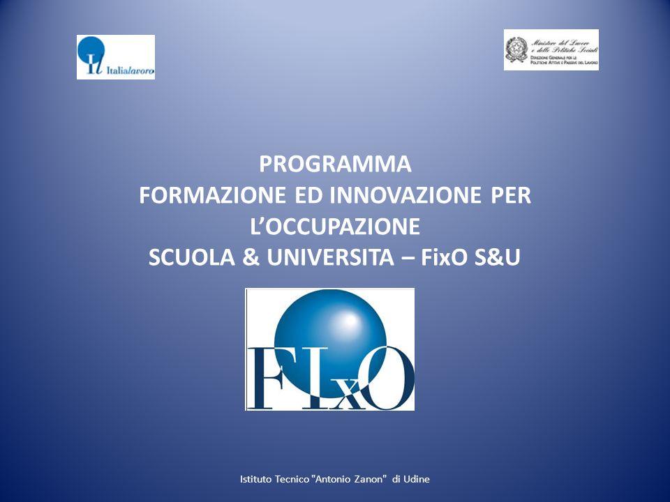 PROGRAMMA FORMAZIONE ED INNOVAZIONE PER LOCCUPAZIONE SCUOLA & UNIVERSITA – FixO S&U Istituto Tecnico